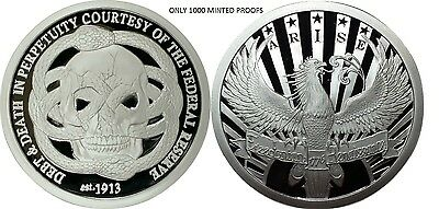1 Oz Silver Coin Proof  Federal Reserve Debt And Death Arise  Rim Original Sbss