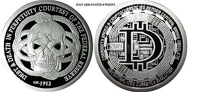 1 Oz Silver Coin Proof Bitcoin Decentralized Federal Reserve Debt And Death Sbss