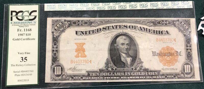 1907 $10 Gold Certificate PCGS VF35 FR 1168