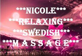*** NICOLE RELAXING SWEDISH MASSAGE ***