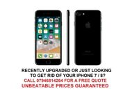 SELL YOUR UNWANTED IPHONE 7 OR 8