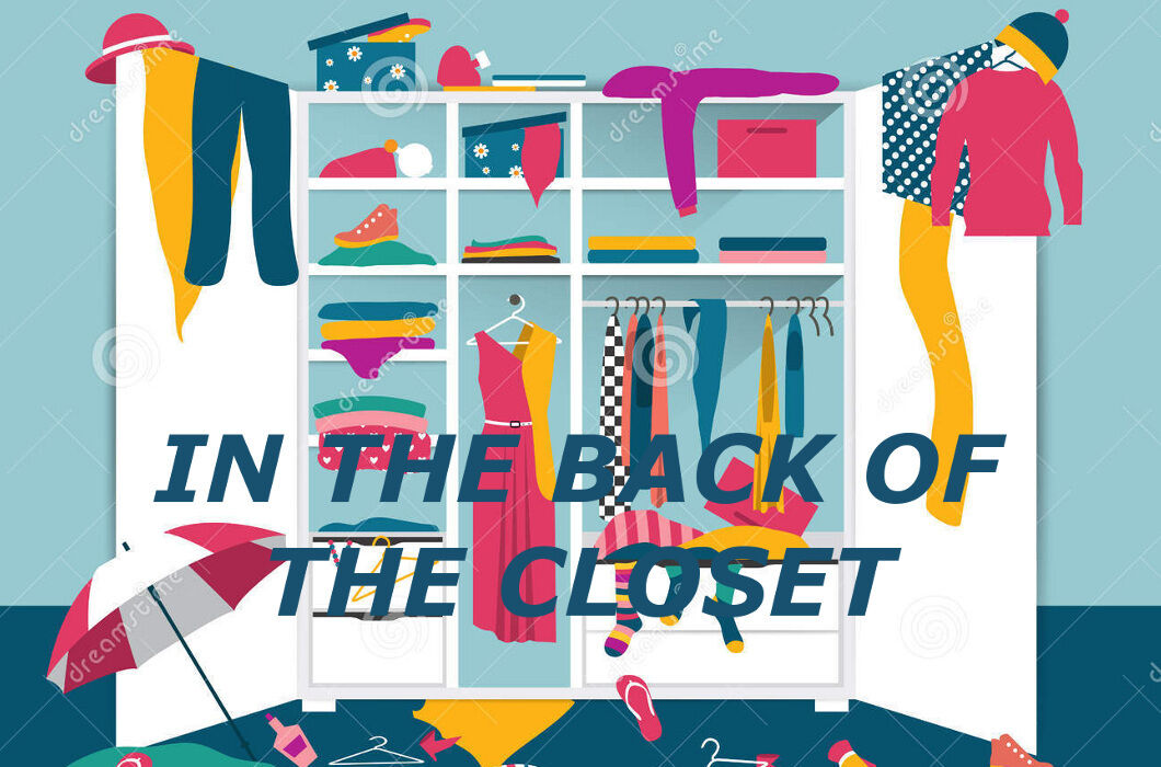 In the Back of the Closet