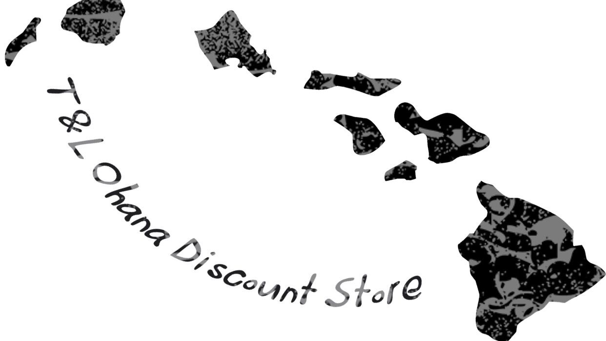 T&L Ohana Discount Store