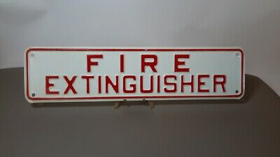 Vintage Fire Extinguisher Sign 12 X 3. Embossed. Man-cave. Gas Oil