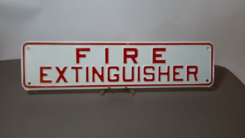 """Vintage Fire Extinguisher Sign 12"""" x 3"""". Embossed. Man-cave. Gas Oil"""