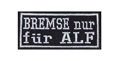 Bremse nur für Alf Biker Heavy Rocker Patch Aufnäher Kutte Motorrad Stick Bild