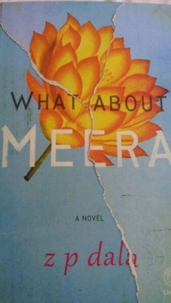 NEW BOOK - What About Meera - Z P Dala
