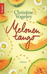 Melonentango von Christine Vogeley (2007, Taschenbuch) - Esslingen, Deutschland - Melonentango von Christine Vogeley (2007, Taschenbuch) - Esslingen, Deutschland