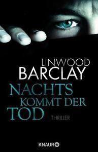 Nachts kommt der Tod von Linwood Barclay UNGELESEN
