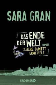 Das Ende der Welt von Sara Gran (Taschenbuch)