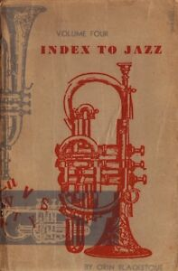 INDEX TO JAZZ Volume Four by Orin Blackstone