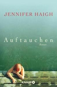 Haigh, Jennifer - Auftauchen: Roman /4 - Kiel, Deutschland - Haigh, Jennifer - Auftauchen: Roman /4 - Kiel, Deutschland