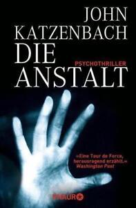 Die Anstalt von John Katzenbach (2006, Taschenbuch)