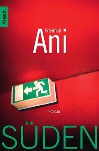 Süden von Friedrich Ani (2012, Taschenbuch)