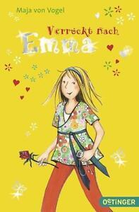 Verrückt nach Emma / Emma Bd.4 von Maja Vogel gebundene Ausgabe