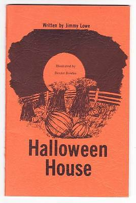 Jimmy Halloween (HALLOWEEN HOUSE by Jimmy Lowe (signed) - 1975 ghost story - Dexter Bowles)