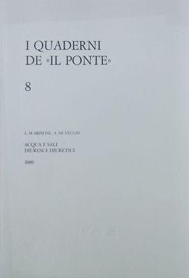 Acqua e sali diuresi e diuretici. [3. ed. ampliata e aggiornata].