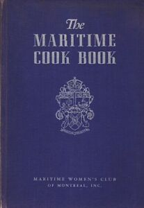 THE MARITIME COOK BOOK 1939 Maritime Women's Club of Montreal
