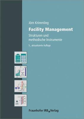 Facility Management - Jörn Krimmling - 9783816798125 PORTOFREI
