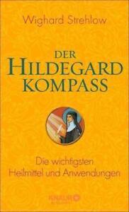 DER HILDEGARD KOMPASS ►►► ungelesen ° von Wighard Strehlow ° ‹^^›‹(•¿•)›‹^^›