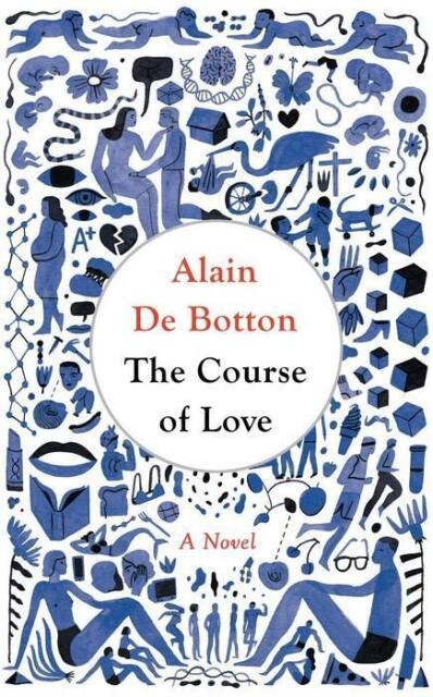 NEW The Course of Love By Alain de Botton Paperback Free Shipping
