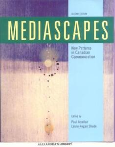 Mediascapes: New Patterns in Canadian Communications -(Like-New)