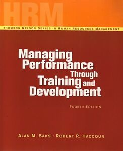 MANAGING PERFORMANCE THROUGH TRAINING AND DEVELOPMENT 4/e