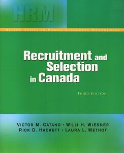 RECRUITMENT AND SELECTION IN CANADA 3e (HRM TEXTBOOK)