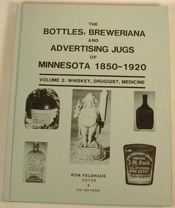 MINNESOTA BOTTLES JUGS ADVERTISING WHISKEY MEDICINE BOOK 1850-1920 VOL. 2 HARD