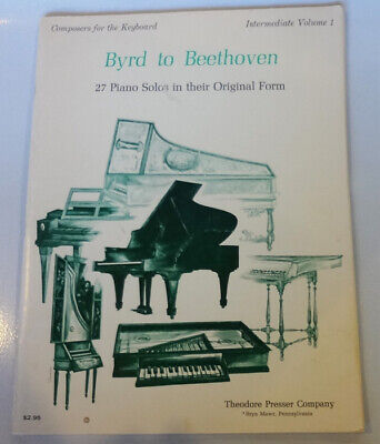 Byrd to Beethoven 27 Piano Solos Org Form Composers Keyboard #1 Intermediate Beethoven Keyboard Piano