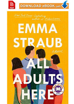 All Adults Here Book by Emma Straub 📩✅ DIGITAL, 2020 ✅📩 ⚡ INSTANT DELIVERY
