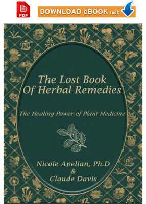 The Lost Book of Herbal Remedies by Nicole Apelian and Davis 🔥 [ṖƉḞ] 📥  ✅📩