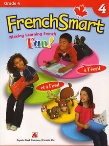 FrenchSmart 4 MAKING LEARNING FRENCH FUN! GRADE 4 FRENCH