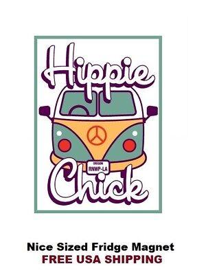 421 -Hippie Chick VW Bus Saying Refrigerator Fridge Magnet (Hippie Chick)