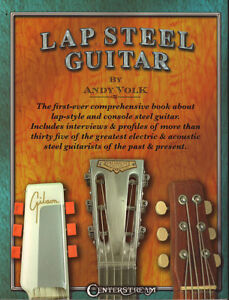 LAP STEEL GUITAR by Andy Volk (Lap-Style And Console Steel Guita