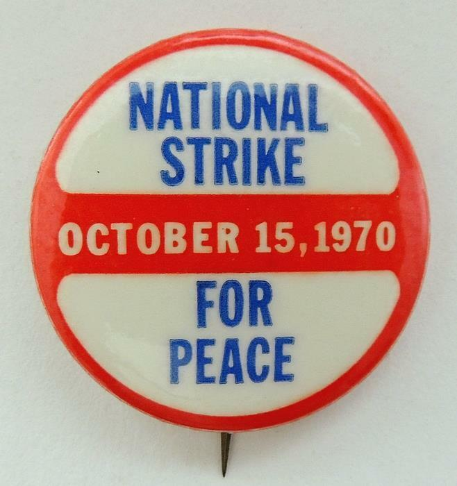 National Strike for Peace Oct 15 1970 Anti-Vietnam War Cause PINBACK Button