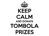 TOMBOLA DONATIONS NEEDED :)