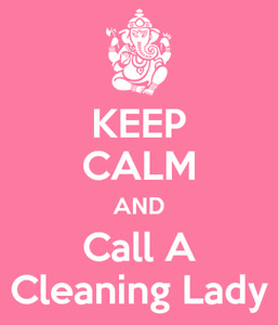 CLEANING LADY HAS AN OPENING FOR TOMORROW!