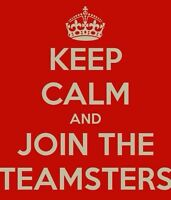 Want to live a better Quality of Life?  Call the Teamsters!!
