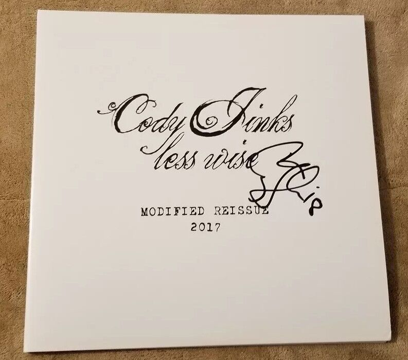 CODY JINKS signed auto LESS WISE (MODIFIED REISSUE) Vinyl LP PROOF
