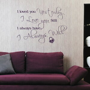 I-LOVE-YOU-ALWAYS-WILL-decal-wall-art-sticker-quote-transfer-graphic-DAQ37