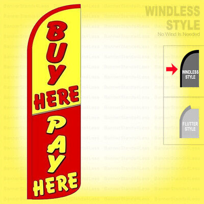 Buy Here Pay Here - Windless Swooper Flag 11.5 Ft Feather Banner Sign Yrz
