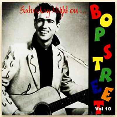 SATURDAY NIGHT ON BOP STREET Volume 10 CD - 1950s rockabilly Rock 'n' Roll - NEW