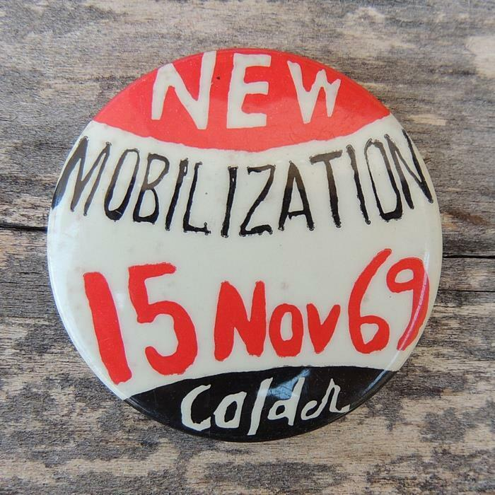 New Mobilization 15 Nov 69 Calder Anti-Vietnam War Peace Cause PINBACK Button