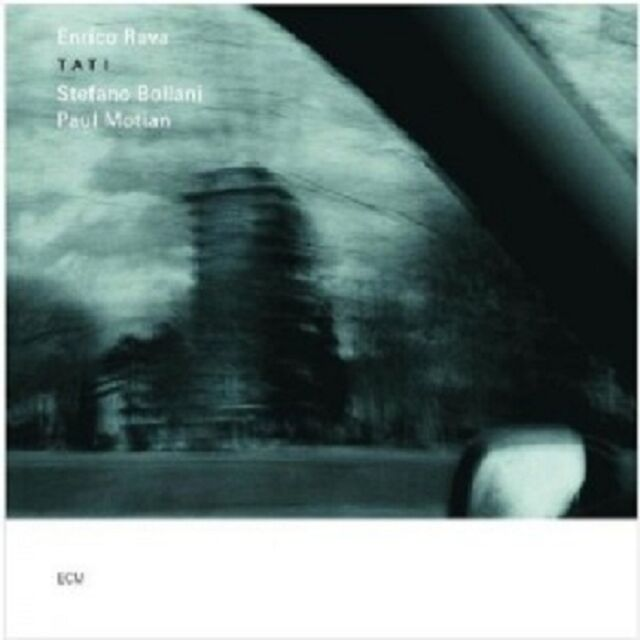 ENRICO RAVA/STEFANO BOLLANI/PAUL MOTIAN - TATI  CD  12 TRACKS MODERN JAZZ  NEU