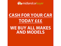WE BUY CARS FOR CASH £££ - SELL YOU CAR FOR CASH TODAY - ALL MAKES AND MODELS