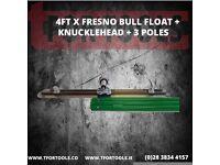 4ft x Fresno Bull float + Knucklehead + 3 Poles
