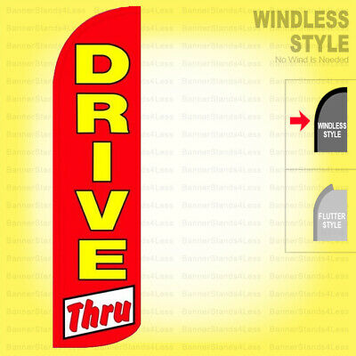 Drive Thru - Windless Swooper Flag 3x11.5 Ft Tall Feather Banner Sign Rq