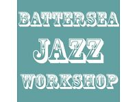 Battersea Jazz Workshop for all musicians (drummer, sax, guitar, trumpet, piano, keyboard, singer)