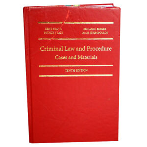 CRIMINAL LAW AND PROCEDURE: Cases and Materials 10th Edition